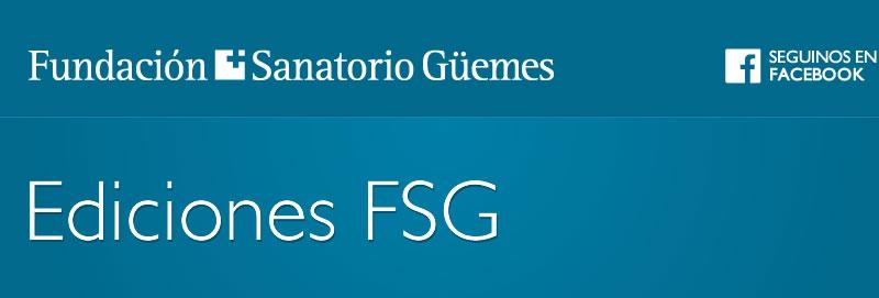 Ediciones Fundación Sanatorio Güemes